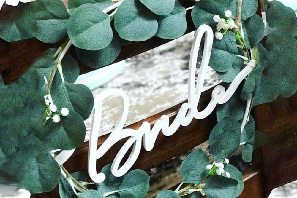 Bride eucalyptus chair sign